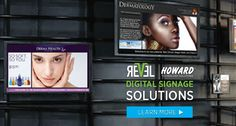 Be successful with Digital Signage by using RevelTV In business, it's often not what you know, but WHO you know that counts. That's why Howard has partnered with Revel TV. Together, we have what it takes to assist you in building a successful digital communication strategy for your business, one that includes simple, creative, and cost-effective digital signage solutions. We're not talking just about software, we're talking about people.