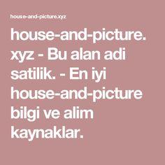 house-and-picture.xyz-Bu alan adi satilik.-En iyi house-and-picture bilgi ve alim kaynaklar.