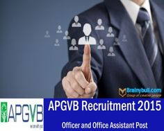 APGVB Recruitment 2015 2nd Phase Officer and Assistants