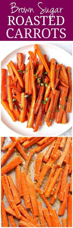 Brown Sugar Roasted Carrots - sweet and garlicky carrots roasted to perfection! The easiest and most delicious way to enjoy this vegetable!