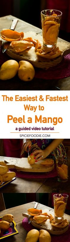 The Easiest and Fastest Way to Peel a #Mango (Video Tutorial) by @SpicieFoodie | #KitchenTips #LifeHacks