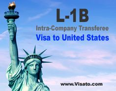 A Beginners Guide to L-1B Intra-Company Transferee Visa to US | Immigration & Visa Guides