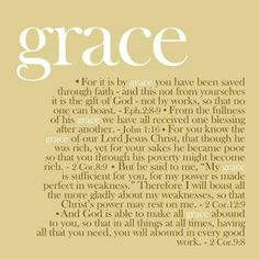 God's grace ~ Bible references ~ I pray that you meditate/ponder on these words and receive them into your heart and soul. THIS [Grace] is the key to Life. Bible Scriptures, Bible Quotes, Bible Doctrine, Usmc Quotes, Godly Quotes, Heart Quotes, Quotes Quotes, After Life, Spiritual Inspiration