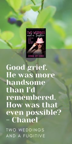 Get more of the Chanel gang in Two Weddings and a Fugitive, Book 4 in the Chanel Series. Discovery News, Second Weddings, Sign I, Grief, Announcement, Thankful, Chanel, How To Get, Joy