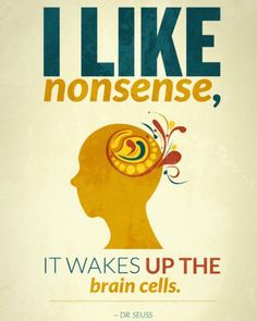 -Dr. Seuss