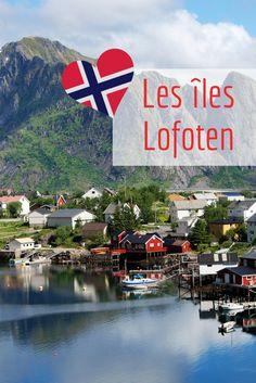 Tout au nord de la Norvège, au-delà du cercle polaire, existe un petit paradis : les îles Lofoten...