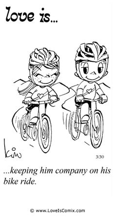or on my ride. my forever cycling buddy! Love Is Cartoon, Love Is Comic, Bicycle Quotes, Cycling Quotes, Bike Ride Quotes, Cycling Memes, Cycling Girls, Cycling Art, Road Cycling