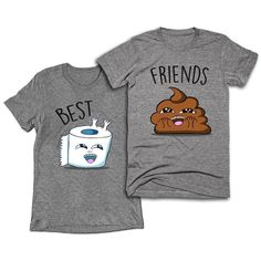 Best Friends Toilet Paper and Poop T-shirts - Meme Shirts - Ideas of Meme Shirts - Best Friends Toilet Paper and Poop T-shirts Shirts With Sayings Meme Shirts, Bff Shirts, Funny Shirts, Quote Shirts, Funny Shirt Sayings, Shirts With Sayings, Matching Shirts, Matching Outfits, Best Friend Hoodies