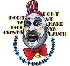 Dont ya like clowns