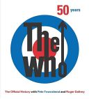 The Who : the official history