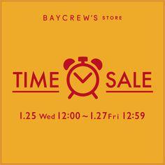 BAYCREW'S STOREタイムセール第2弾!!