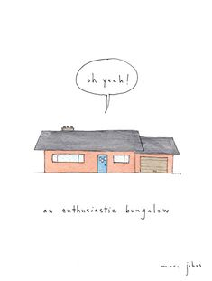 an enthusiastic bungalow