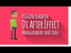 Rigging Karakter di After Effect Menggunakan DuIK Tools - YouTube