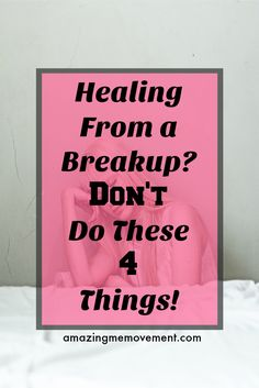 #healing #grieving #breakups #relationshipsfail #hurt #forgiveness #brokenheart #anger Don't do these 4 things if you want healing from a breakup to happen faster. via @Iva Ursano|Amazing Me Movement