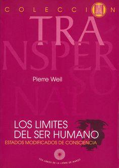 Los limites del ser humano (de Pierre Weil), Los Libros de la Liebre de Marzo.