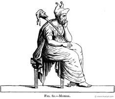 Momus- greek myth: the personification of satire, mockery, censure; a god of writers and poets; a spirit of evil-spirited blame and unfair criticism. He is depicted in classical art as lifting a mask from his face. His parents are Nyx and Erebus.