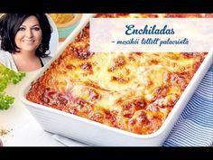 Főételek, Mautner Zsófi, mexikói konyha, 45 perc, egyszerű elkészítés, palacsinta Lidl, Enchiladas, Lasagna, Pizza, Ethnic Recipes, Food, Street, Kitchen, Youtube