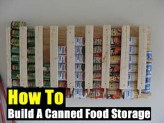How To Build A Canned Food Storage - SHTF, Emergency Preparedness, Survival Prepping, Homesteading