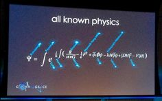 Neil Turok's slide showing all known physics. Photo by Robert McNees, via Twitter.