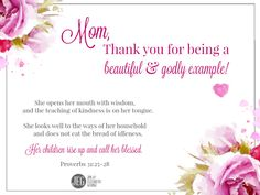 Tell us about your mom and how she is a beautiful example of God's ways and Word.
