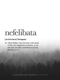 Nefelibata Definition Prints Descarga digital Descarga instantánea Definition P . The Words, Weird Words, Unusual Words, Unique Words, Pretty Words, Beautiful Words, Words Quotes, Life Quotes, Rain Quotes