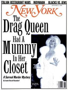 Dorian Corey: The Drag Queen with a Mummy in her Closet