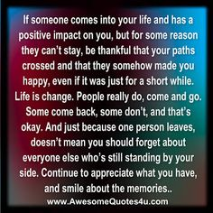if someone comes into your life...