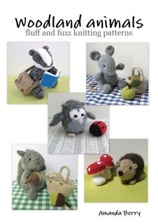 Woodland animals - fluff and fuzz knitting patterns