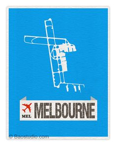 Fly me to Melbourne MEL -  Australia World Traveler Series Airport Code Runway Map 8x10 Art Print Poster