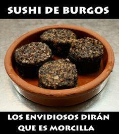 Sushi de Burgos. #humor #risa #graciosas #chistosas #divertidas