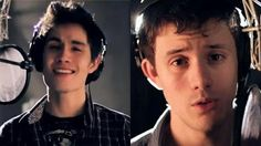 Sam Tsui and Kurt Hugo Schneider. These two are so talented an amazing and I love their videos!!!