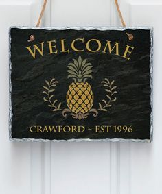 """This beautifully designed wall slate is the perfect way to say welcome. Featuring a pineapple and the word """"WELCOME"""" this piece of wall art can hang anywhere in your home. Personalize the bottom of the slate with any name or phrase you like. Welcome Signs Front Door, Door Signs, Wall Signs, Victorian Front Doors, No Soliciting Signs, Painted Slate, Slate Signs, Interior Decorating Styles, Home Decor Wall Art"""