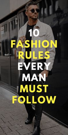 10 Fashion Rules Every Man Must Follow Mens Fashion Blog, Latest Mens Fashion, Men's Fashion, Body Proportions, Expensive Clothes, Crisp White Shirt, Every Man, You Are Perfect, Men Style Tips