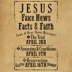 "Join us Sundays in April for ""Jesus - Fake News, Facts, & Faith"".  Please share this pin and invite people to come starting Sunday April 2nd.  http://www.calvaryontheweb.com/"