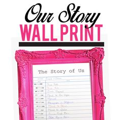 "Looking for a quick and easy romantic gift idea? Why not frame your love story? Our free printable ""Our Story"" Wall Print makes it EASY to do!"
