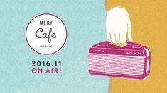 MERY、雑誌に続き、ラジオ番組をプロデュース 「MERY Cafe at TOKYO」11月5日から放送開始 - PRTIMES×THE BRIDGE(リリース)