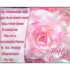 #Happy birthday! You are a wonderful person and a perfect sister-in-law.
