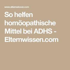 So helfen homöopathische Mittel bei ADHS - Elternwissen.com