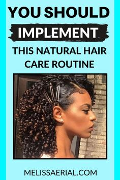 Start implementing this natural hair care routine. #haircare