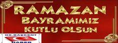 06.Başkent Haber: MÜBAREK RAMAZAN BAYRAMINIZ KUTLU OLSUN 06 BAŞKENT ...