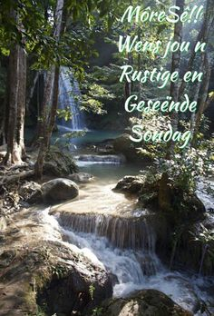 Sunday Quotes, Good Morning Quotes, Lekker Dag, Afrikaanse Quotes, Goeie More, Beach Photography, Waterfall, Van, Outdoor