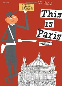 This is Paris by Miroslav Sasek, http://www.amazon.com/dp/0789310635/ref=cm_sw_r_pi_dp_qvVdqb05729MZ