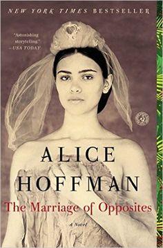 Amazon.com: The Marriage of Opposites eBook: Alice Hoffman: Kindle Store