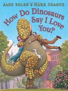 Absolutely delightful! http://www.amazon.com/How-Dinosaurs-Say-Love-You/dp/0545143144/ref=sr_1_133?m=A3030B7KEKNTF7&s=merchant-items&ie=UTF8&qid=1394069441&sr=1-133