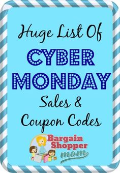 Huge List of Cyber Monday Sales and Coupon Codes – Find the best Cyber Monday deals quick with this list.