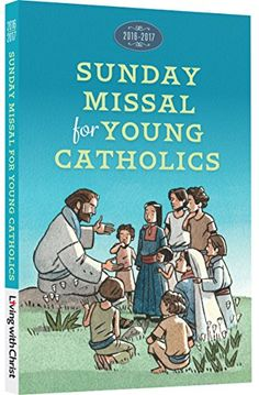 2016-2017 Sunday Missal for Young Catholics (Children's M...