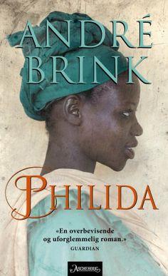 """""""Philida"""" er en sterk roman om en slavekvinne og hennes kamp for å bli fri - basert på virkelige hendelser i André Brinks familie."""