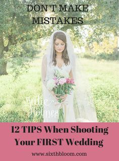12 Tips to Shoot Your First Wedding, Wedding Photography