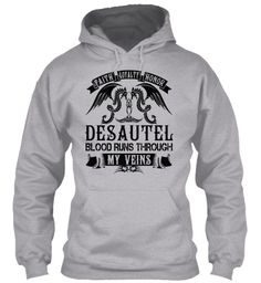 DESAUTEL - My Veins Name Shirts #Desautel