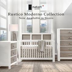 Rustico Moderno Baby Furniture Collection Is Now Available In S Contact A Retailer Near You